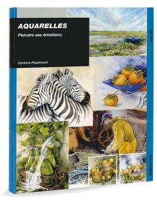 Aquarelles Peindre ses émotions par Corinne Poplimont