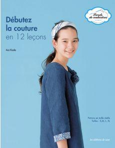Secrets de couturières - Débutez la couture en 12 leçons