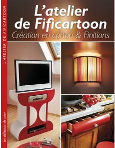 L'atelier de Fificartoon - Création en carton et finitions
