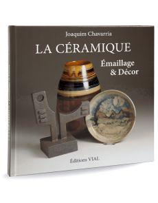 La céramique - Emaillage et décor