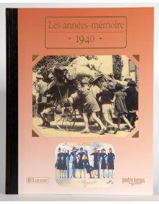 1940 - Les années mémoire