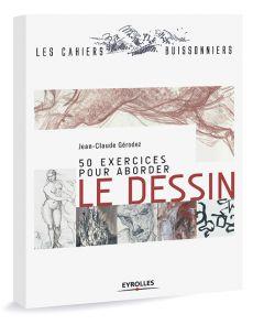 50 exercices pour aborder le dessin - Jean-Claude Gérodez