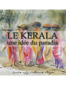 Le Kerala - Une idée du paradis par Annick Nuger