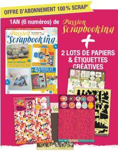 Abonnement 1 AN à Passion Scrapbooking + 2 lots de papiers et étiquettes créatives