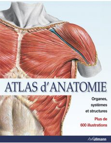 Atlas d'anatomie, organes, systèmes et structures