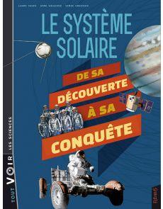 Le système solaire, de sa découverte à sa conquête