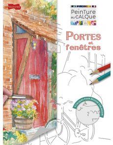 Portes et fenêtres - Peinture au calque