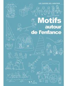 Motifs autour de l'enfance - Livre de dessins pour vos projets créatifs