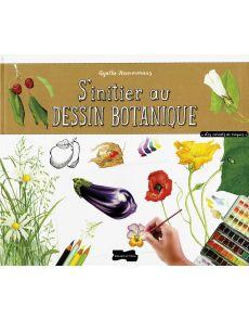 S'initier au dessin botanique, par Agathe Haevermans