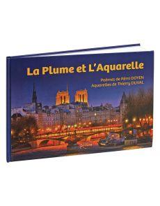 La plume et l'aquarelle - Thierry Duval et Rémi Doyen