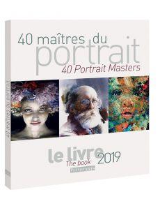 40 Maîtres contemporains du PORTRAIT - Pratique des Arts, le livre 2019