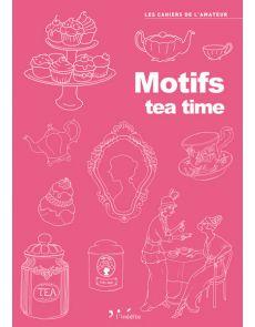 Motifs Tea time - Livre de dessins pour vos projets créatifs