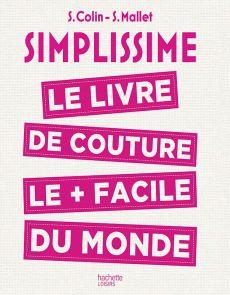Simplissime Couture - Le livre de couture le plus facile du monde