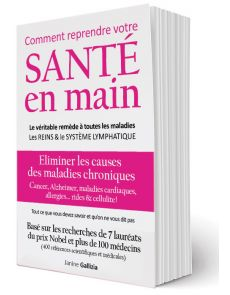Comment reprendre votre SANTÉ en main - Livre écrit par Janine Gallizia