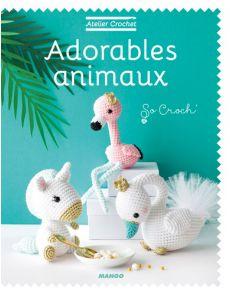 Atelier Crochet : Adorables animaux