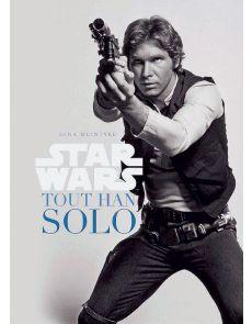 STAR WARS - Tout Han Solo