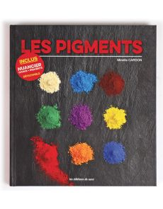 Les pigments - Inclus un nuancier chaux + pigments détachable