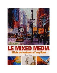 Le mixed media - Effets de texture à l'acrylique