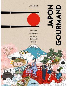 Japon gourmand - Voyage culinaire au pays du soleil levant