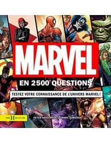 Marvel en 2500 questions - Testez votre connaissance de l'univers Marvel ! - Peter Sanderson, Marc Sumerak