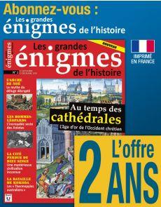 Abonnement 2 ANS Les grandes Énigmes de l'Histoire