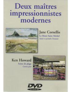Deux maîtres impressionnistes modernes - Cours de peinture en DVD