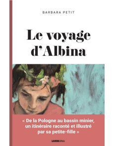 Le voyage d'Albina - Barbara Petit