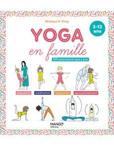Yoga en famille - 100 postures en pas à pas - Shobana-R Vinay