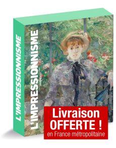 L'impressionnisme - Joséphine Le Foll - Edition luxe
