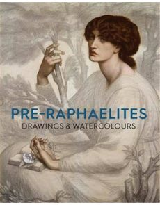 Pre-Raphaelite - Drawings and Watercolours Ashmolean's Collection