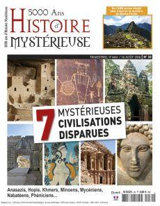 5000 ans d'histoire mystérieuse n°30 - 7 mystérieuses civilisations disparues