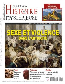 Sexe et violence dans l'Antiquité - 5000 ans d'Histoire Mystérieuse numéro 36
