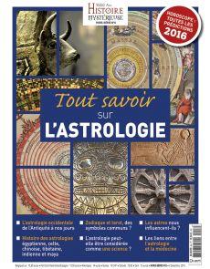 Tout savoir sur l'astrologie - Hors-série 5000 ANS d'Histoire Mystérieuse n°8