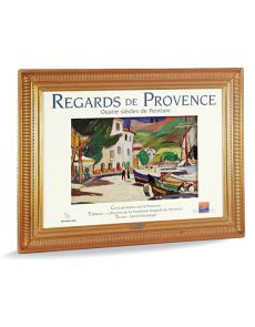 Regards de Provence - Quatre siècles de peinture