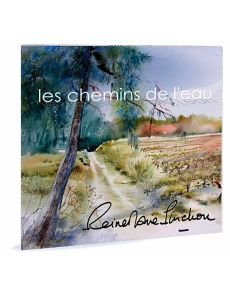 Les chemins de l'eau - Reine-Marie Pinchon