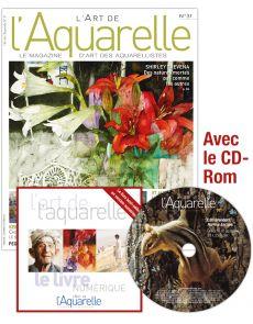 L'Art de l'Aquarelle n°31 + le CD-Rom du Livre numérique