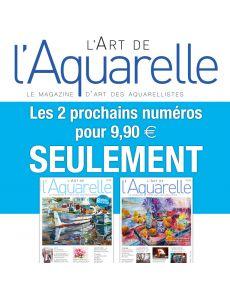 L'Art de l'Aquarelle - Abonnement Découverte 2 numéros