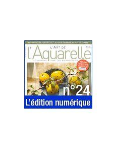 Téléchargement L'Art de l'Aquarelle n°24