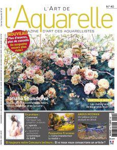 L'Art de l'Aquarelle 40 - Les chefs d'oeuvre de 10 grands maîtres