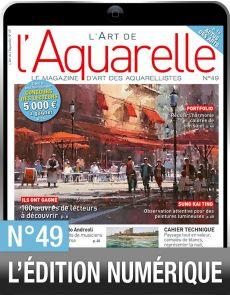 TELECHARGEMENT : L'Art de l'Aquarelle 49 en version numérique