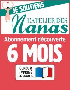 L'Atelier des Nanas - Abonnement Découverte 2 numéros