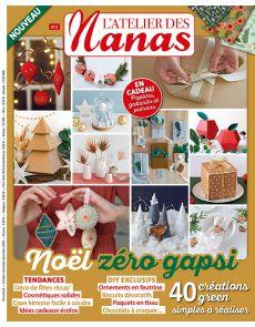 L'Atelier des Nanas n°2 - Noël zéro gaspi - 40 créations green à réaliser
