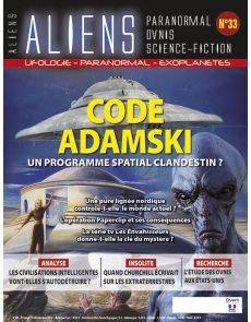 Aliens numéro 33 - Code ADAMSKI, un programme spatial clandestin ?