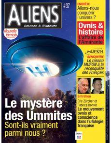 """Le mystère des Ummites : sont-ils vraiment parmi nous ? Magazine """"Aliens"""" 37"""