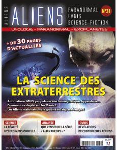 Aliens n°31 - La science des extraterrestres