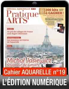 TÉLÉCHARGEMENT - Cahier spécial AQUARELLE 19 - Pratique des Arts