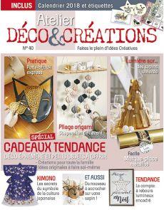 Atelier Déco et Créations numéro 40 - Spécial CADEAUX déco et petits objets à offrir