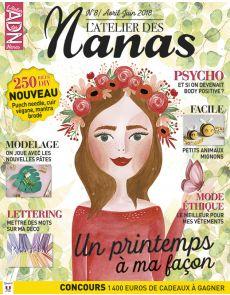 ADN - L'Atelier des Nanas numéro 8 - Un printemps à ma façon