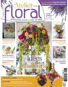 Atelier Floral n°43 - Idées d'ici et d'ailleurs