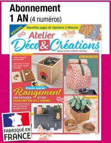 L'abonnement aux 4 prochains numéros du magazine ATELIER DÉCO ET CRÉATIONS